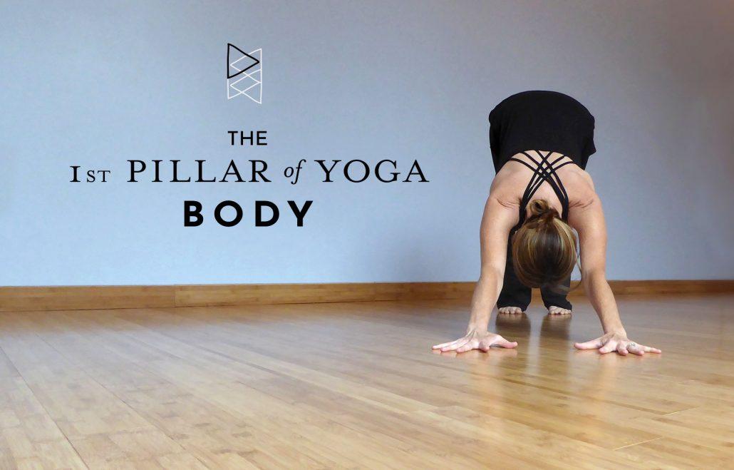 The 1st Pillar of Yoga: Body