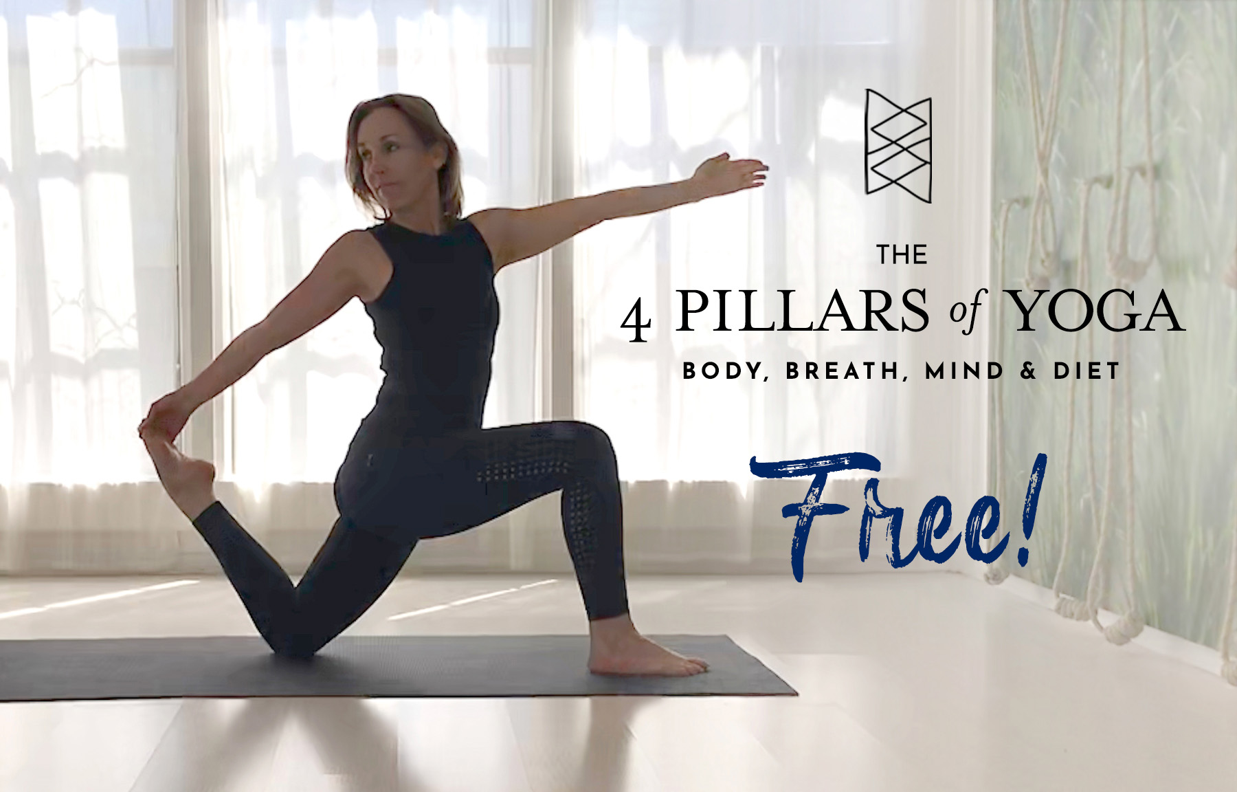 The 4 Pillars of Yoga: Body, Breath, Mind & Diet - Free!